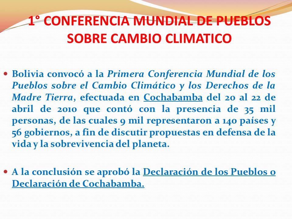 EL ACUERDO DE LOS PUEBLOS -aprobado 22 de abril de 2010- Se plantea: Analizar las causas estructurales del cambio climático.