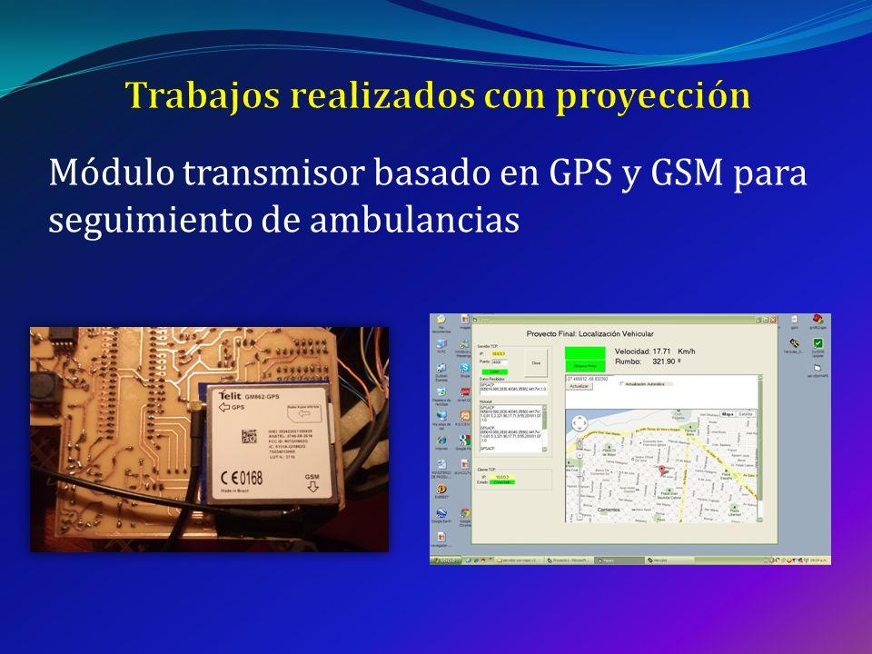 Módulo transmisor basado en GPS y GSM para seguimiento de ambulancias
