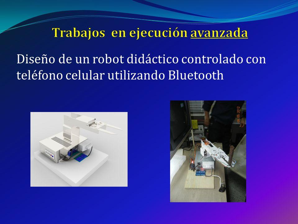 Diseño de un robot didáctico controlado con teléfono celular utilizando Bluetooth