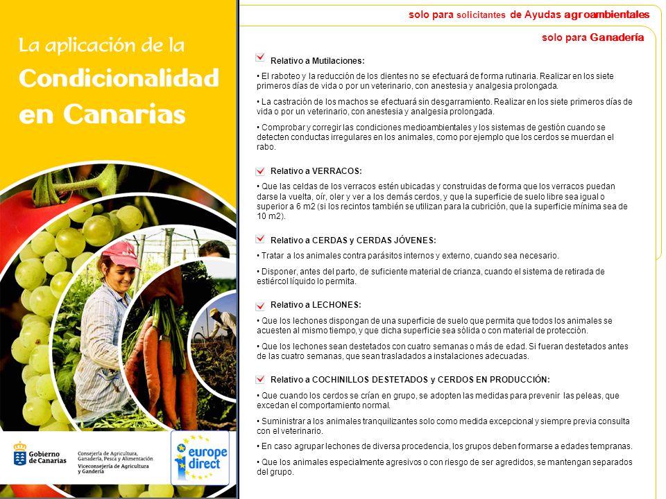 solo para solicitantes de Ayudas agroambientales En caso de ser SOLICITANTE DE AYUDAS AGROAMBIENTALES Requisitos relativos a la utilización de abonos