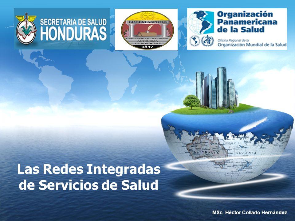 LOGO Las Redes Integradas de Servicios de Salud MSc. Héctor Collado Hernández