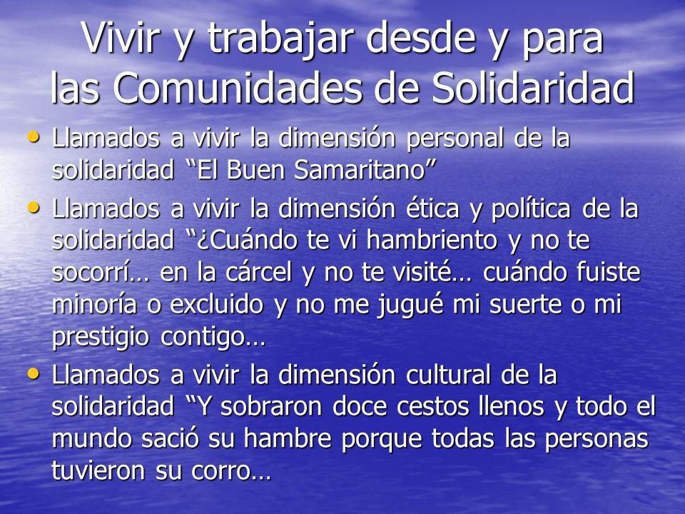 Llamados a vivir la dimensión personal de la solidaridad El Buen Samaritano Llamados a vivir la dimensión personal de la solidaridad El Buen Samaritan
