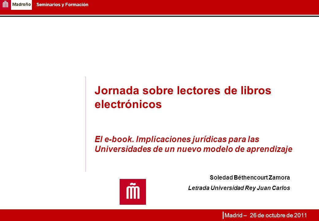 1 Seminarios y Formación Jornada sobre lectores de libros electrónicos El e-book.