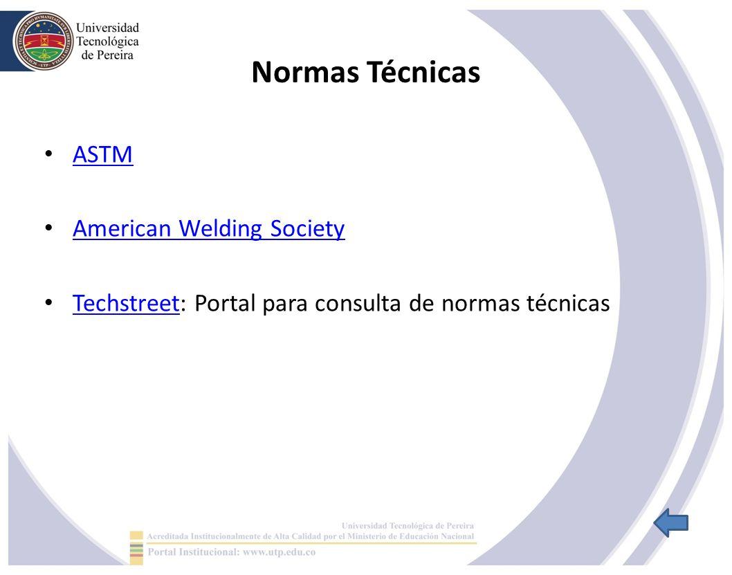 Normas Técnicas ASTM American Welding Society Techstreet: Portal para consulta de normas técnicas Techstreet