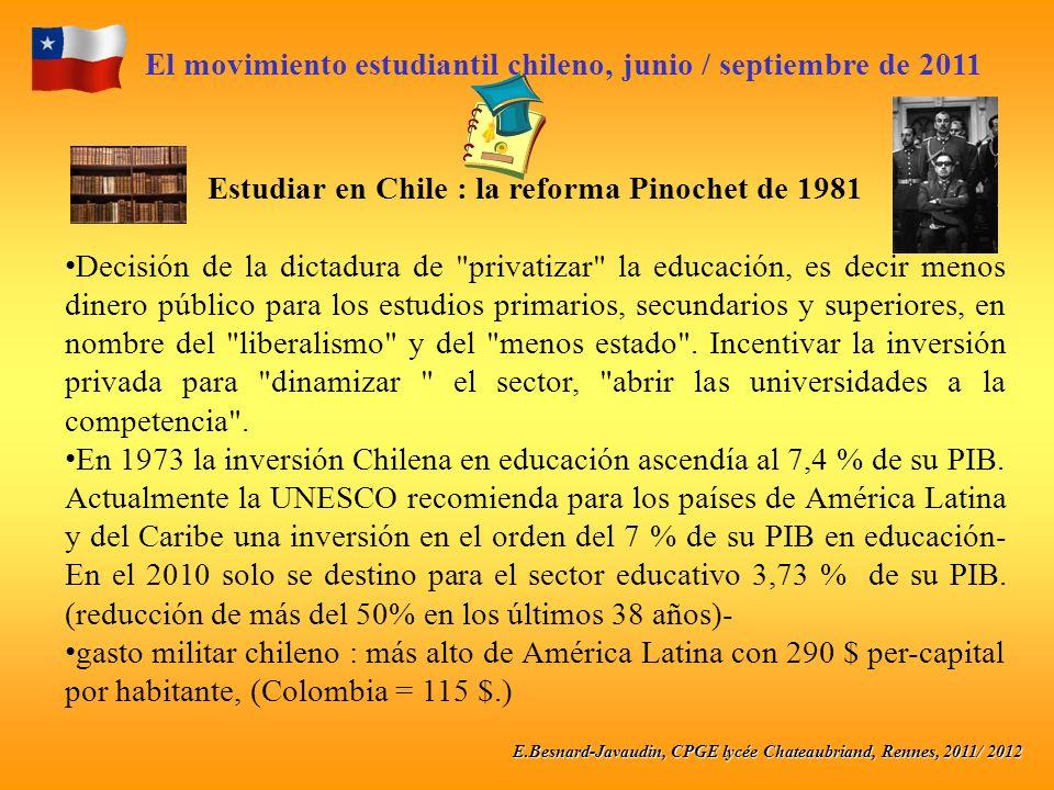 E.Besnard-Javaudin, CPGE lycée Chateaubriand, Rennes, 2011/ 2012 El movimiento estudiantil chileno, junio / septiembre de 2011 Estudiar en Chile : la