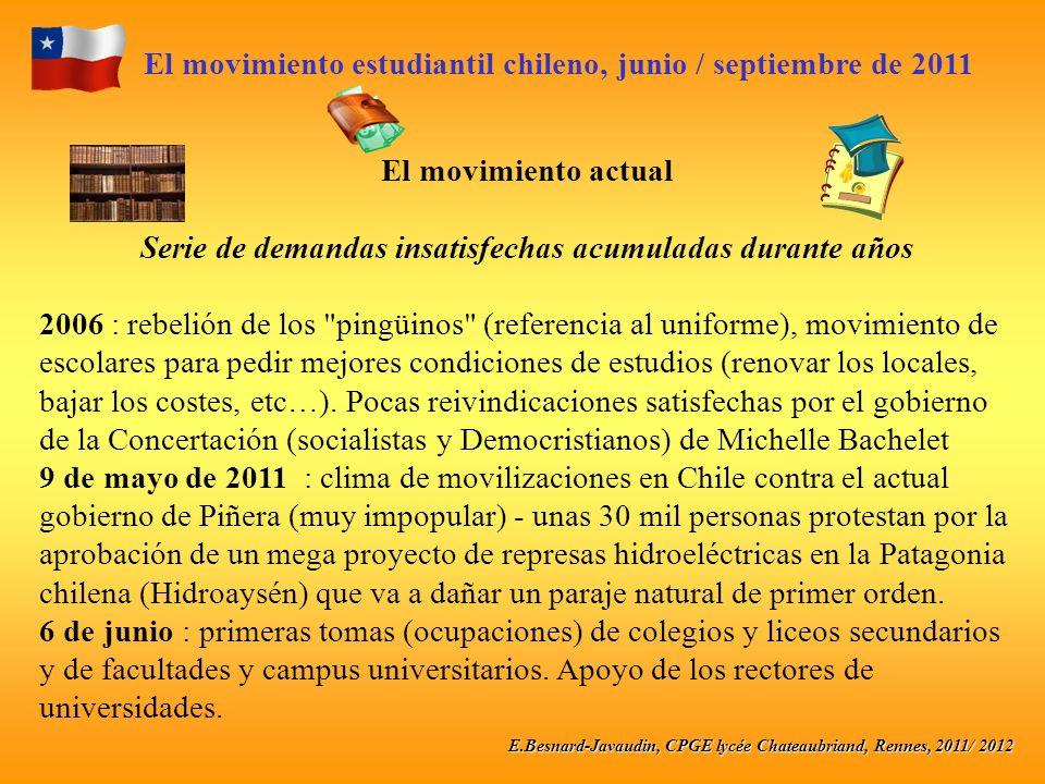 E.Besnard-Javaudin, CPGE lycée Chateaubriand, Rennes, 2011/ 2012 El movimiento estudiantil chileno, junio / septiembre de 2011 El movimiento actual Se