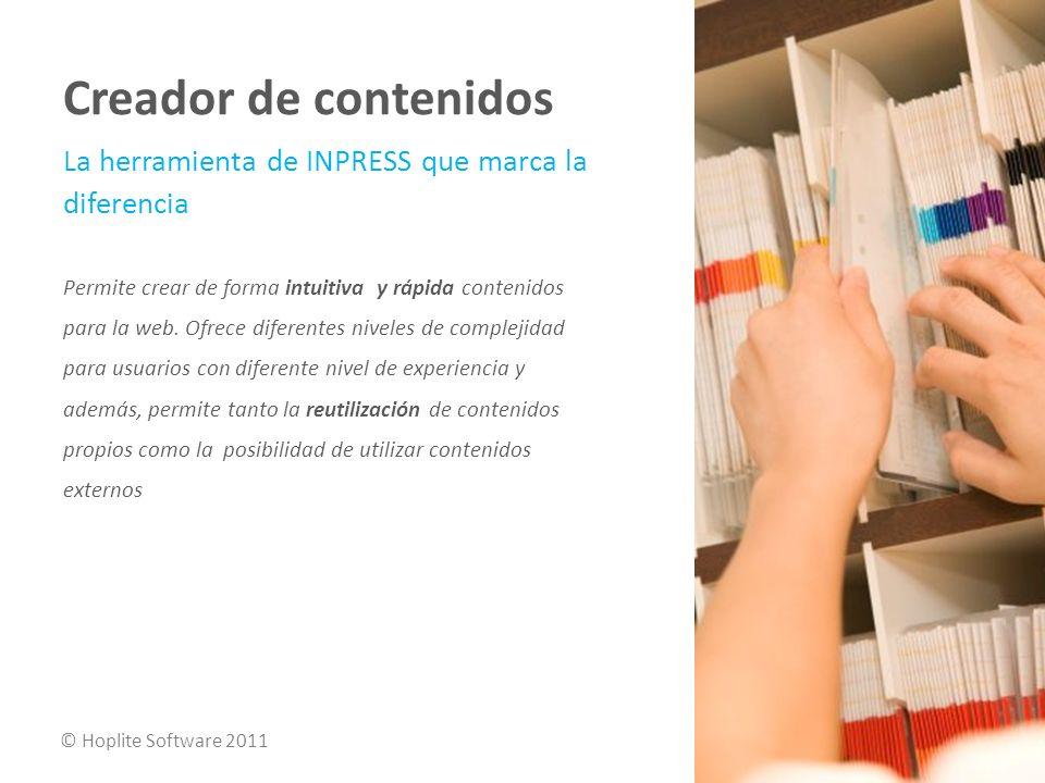 La herramienta de INPRESS que marca la diferencia Permite crear de forma intuitiva y rápida contenidos para la web.