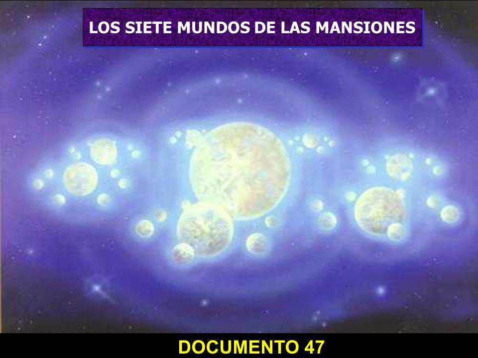 LOS SIETE MUNDOS DE LAS MANSIONES DOCUMENTO 47