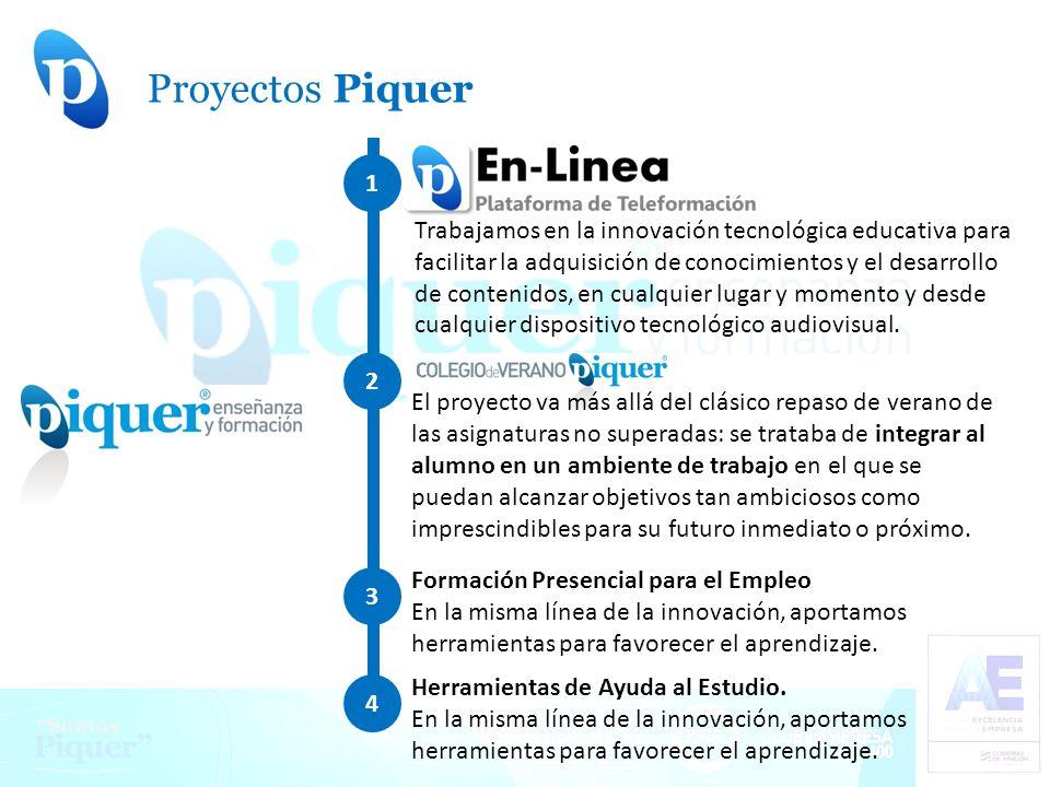 Proyectos Piquer. Trabajamos en la innovación tecnológica educativa para facilitar la adquisición de conocimientos y el desarrollo de contenidos, en c