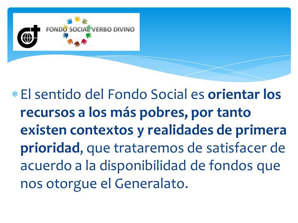 El Fondo Social Verbo Divino está originado en aportes de bienhechores particulares que confían en que la Congregación hará llegar estos recursos a los más pobres.