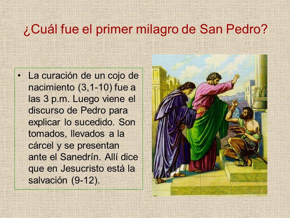¿Cuál fue el primer milagro de San Pedro? La curación de un cojo de nacimiento (3,1-10) fue a las 3 p.m. Luego viene el discurso de Pedro para explica