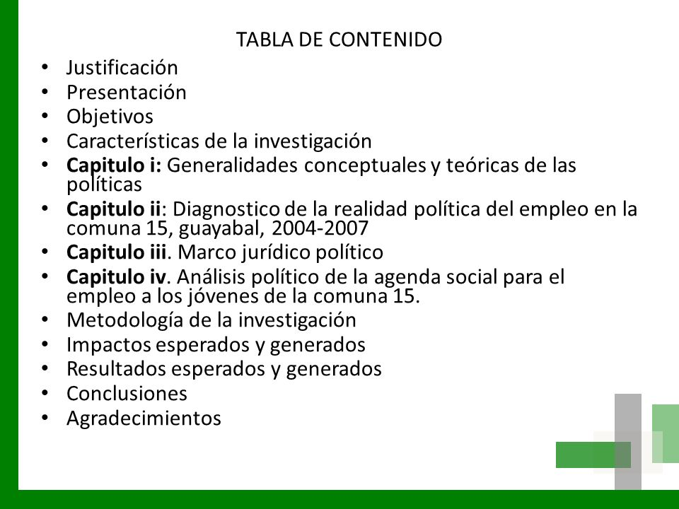 TABLA DE CONTENIDO Justificación Presentación Objetivos Características de la investigación Capitulo i: Generalidades conceptuales y teóricas de las p