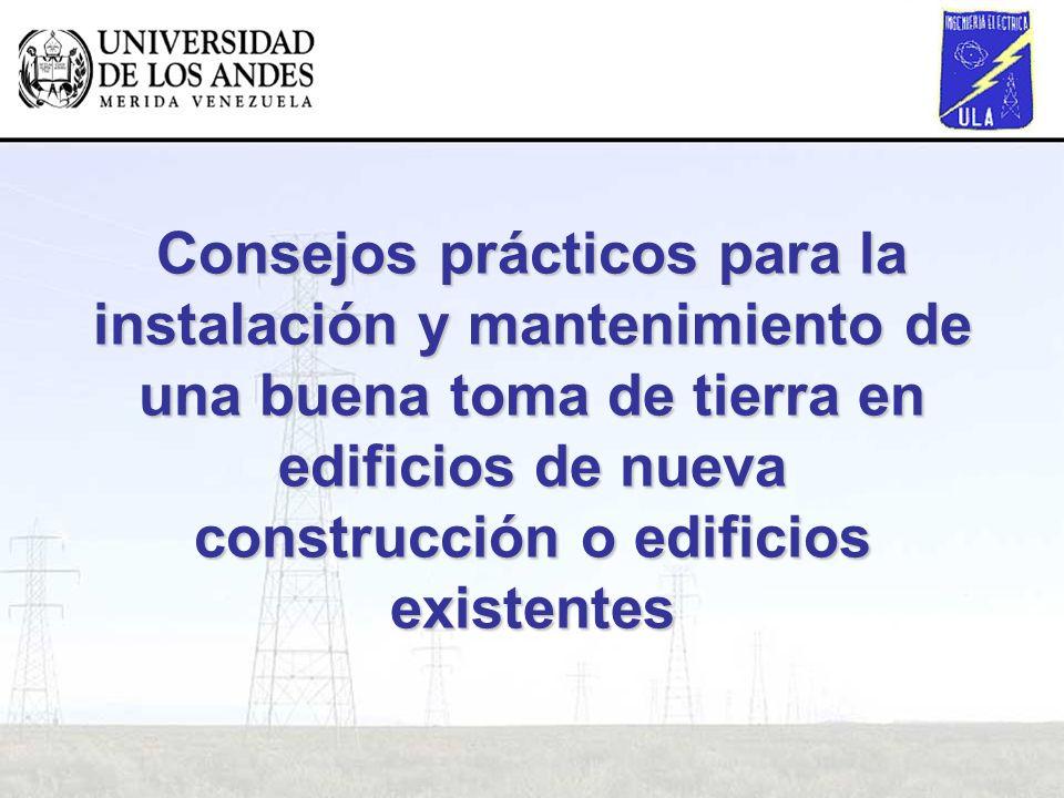 Consejos prácticos para la instalación y mantenimiento de una buena toma de tierra en edificios de nueva construcción o edificios existentes