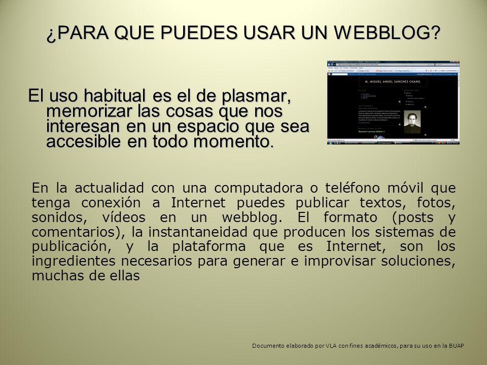 ¿PARA QUE PUEDES USAR UN WEBBLOG.