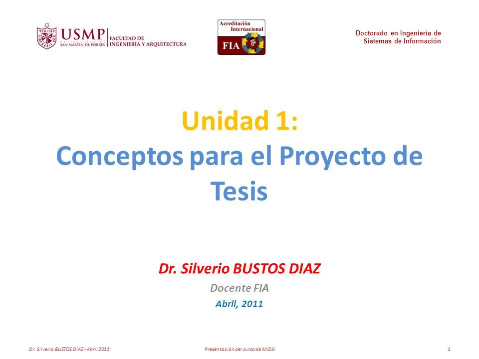 Unidad 1: Conceptos para el Proyecto de Tesis Dr.