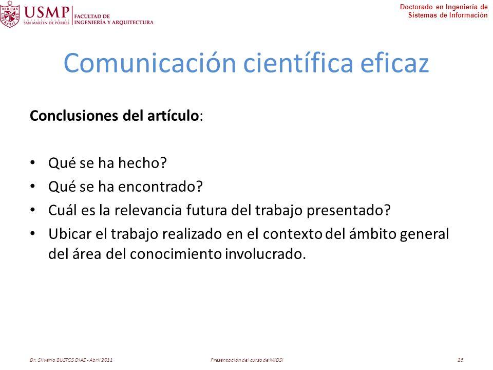 Doctorado en Ingeniería de Sistemas de Información Comunicación científica eficaz Conclusiones del artículo: Qué se ha hecho.
