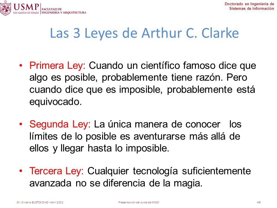 Doctorado en Ingeniería de Sistemas de Información Las 3 Leyes de Arthur C.