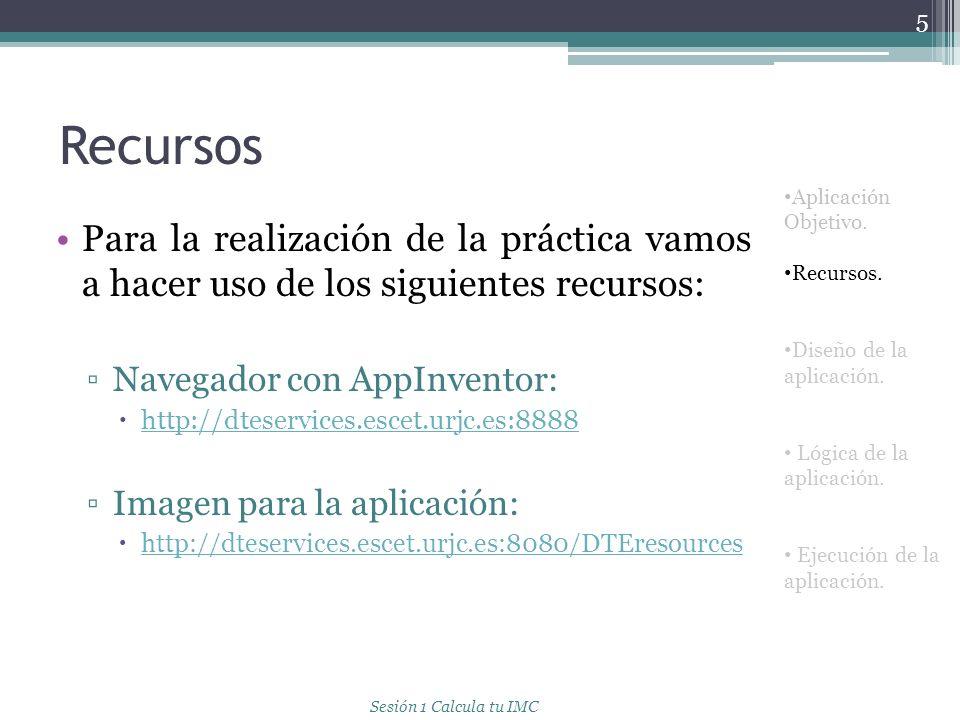 Diseño de la aplicación Para el diseño de la aplicación necesitaremos utilizar los siguientes objetos: Image.