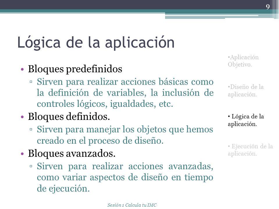 Lógica de la aplicación 10 Aplicación Objetivo.Recursos.