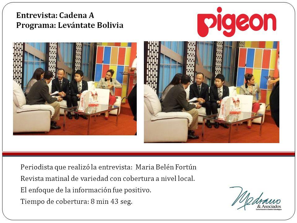 Periodista que realizó la entrevista: Maria Belén Fortún Revista matinal de variedad con cobertura a nivel local. El enfoque de la información fue pos