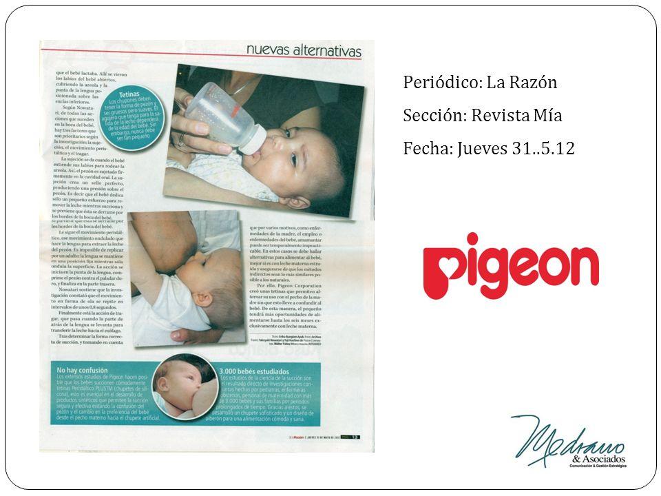 Periódico: La Razón Sección: Revista Mía Fecha: Jueves 31..5.12