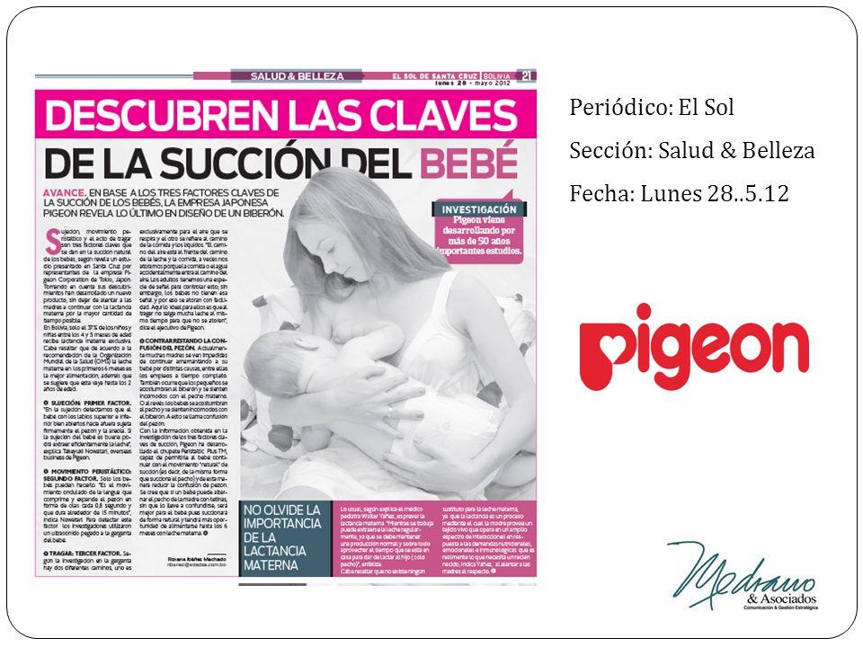 Periódico: El Sol Sección: Salud & Belleza Fecha: Lunes 28..5.12