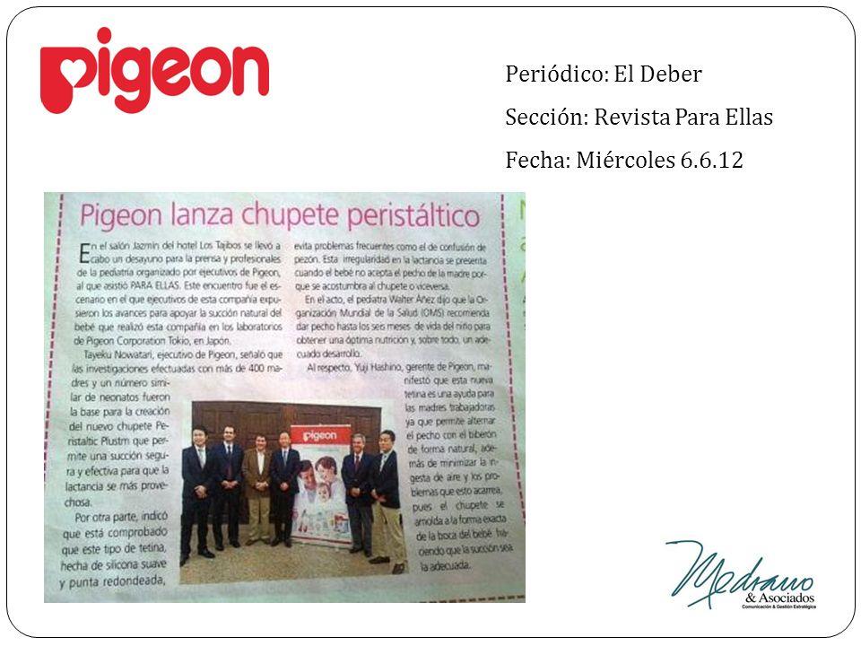 Periódico: El Deber Sección: Revista Para Ellas Fecha: Miércoles 6.6.12