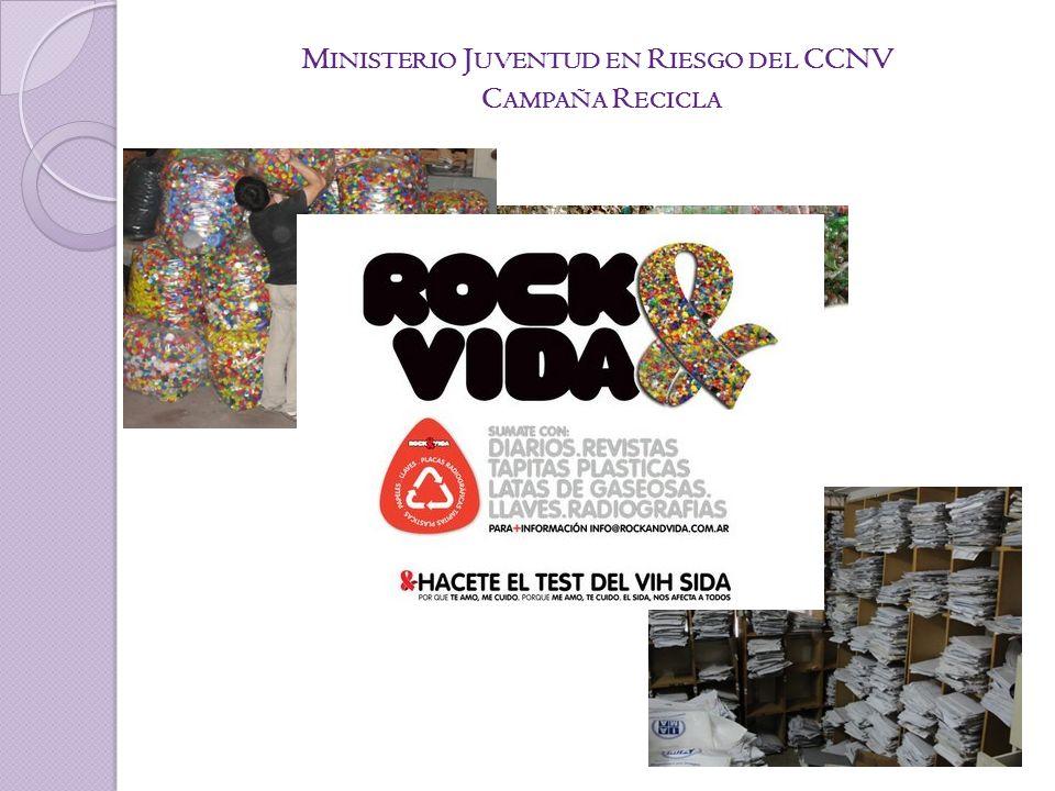 M INISTERIO J UVENTUD EN R IESGO DEL CCNV C AMPAÑA R ECICLA