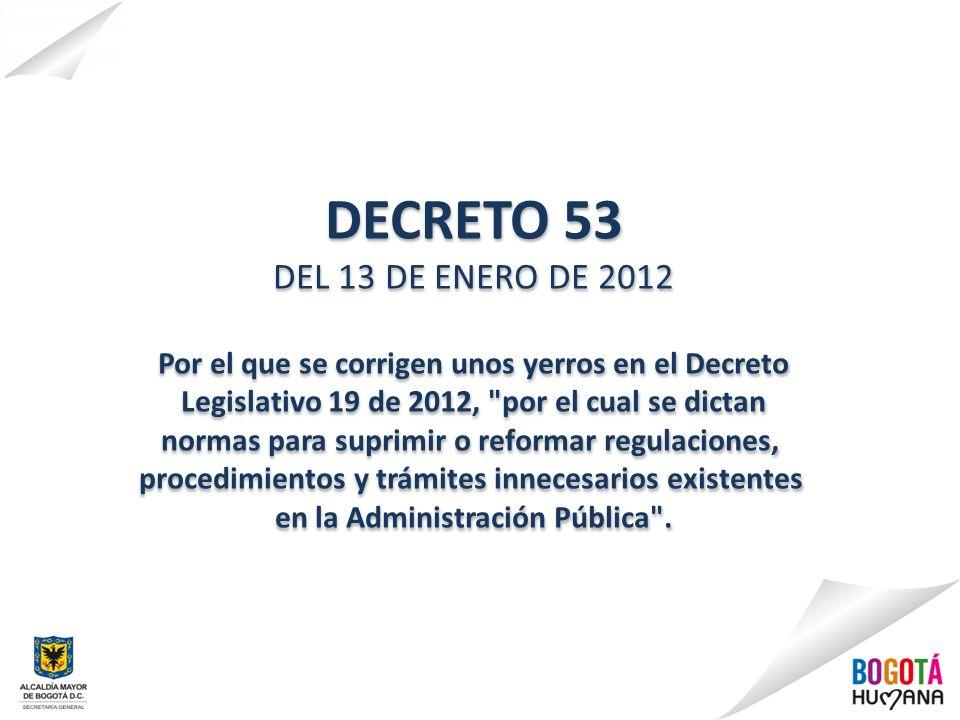 DECRETO 53 DEL 13 DE ENERO DE 2012 Por el que se corrigen unos yerros en el Decreto Legislativo 19 de 2012,