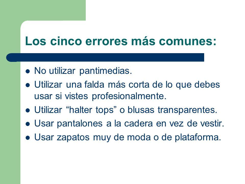Los cinco errores más comunes: No utilizar pantimedias.