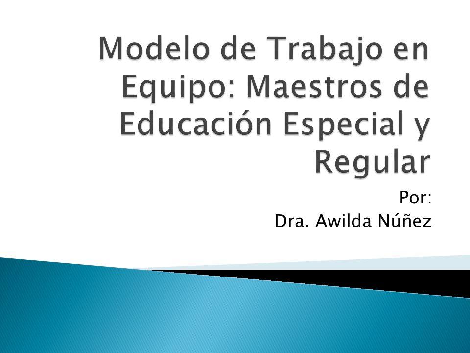 Por: Dra. Awilda Núñez