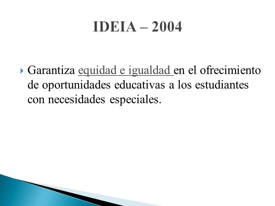 Garantiza equidad e igualdad en el ofrecimiento de oportunidades educativas a los estudiantes con necesidades especiales.