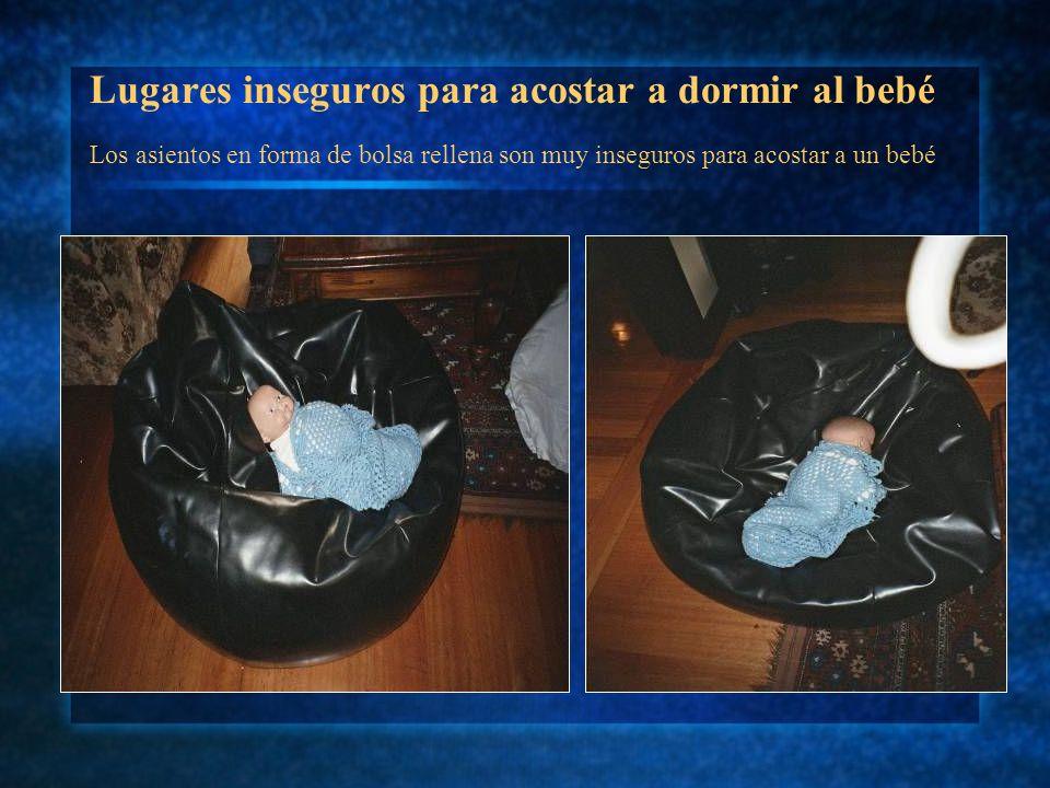 Lugares inseguros para acostar a dormir al bebé Los asientos en forma de bolsa rellena son muy inseguros para acostar a un bebé