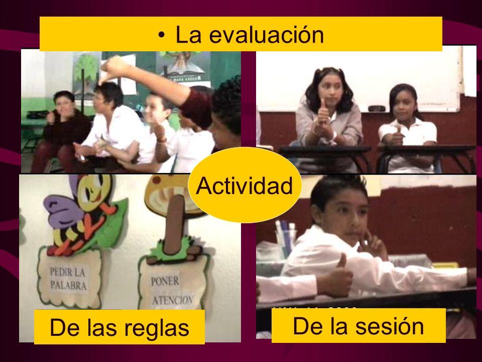 De la sesión La evaluación De las reglas Actividad