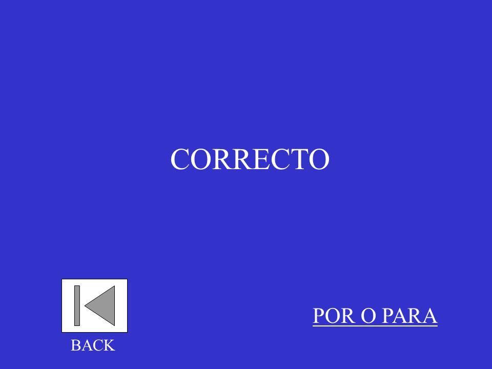 CORRECTO POR O PARA BACK