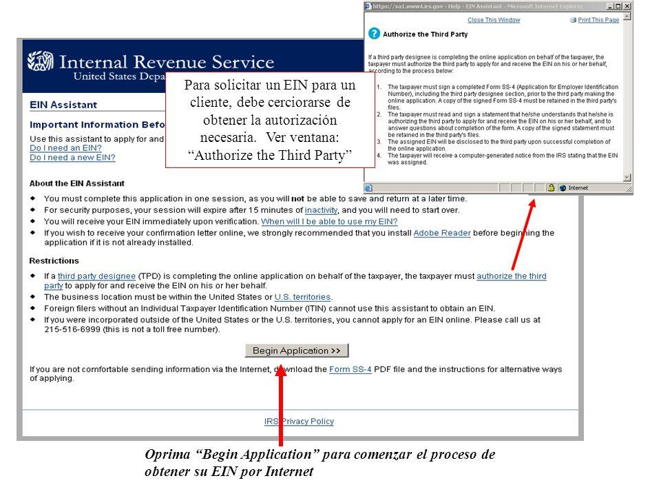 Para solicitar un EIN para un cliente, debe cerciorarse de obtener la autorización necesaria.