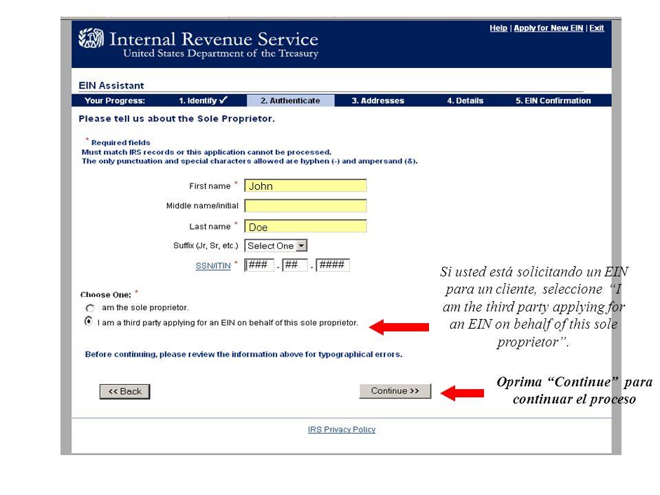 Debe confirmar si tiene la autorización de solicitar el EIN a nombre del cliente.