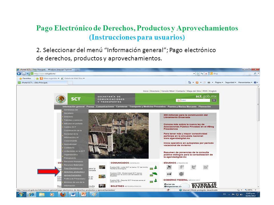 Pago Electrónico de Derechos, Productos y Aprovechamientos (Instrucciones para usuarios) 3.