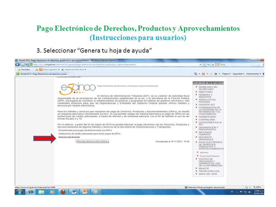 Pago Electrónico de Derechos, Productos y Aprovechamientos (Instrucciones para usuarios) 4.