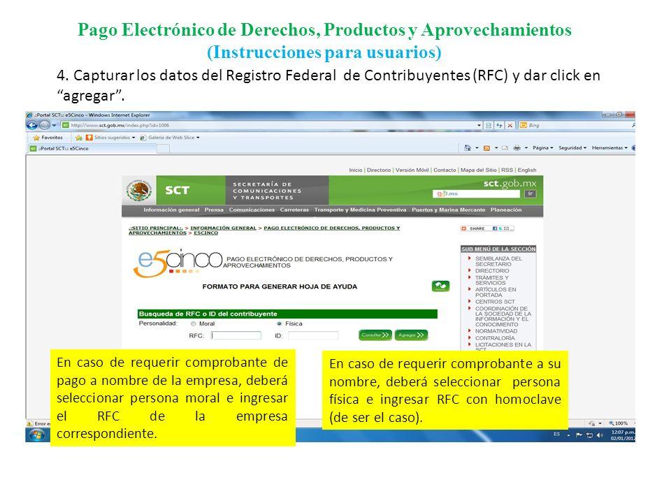 Pago Electrónico de Derechos, Productos y Aprovechamientos (Instrucciones para usuarios) 5.