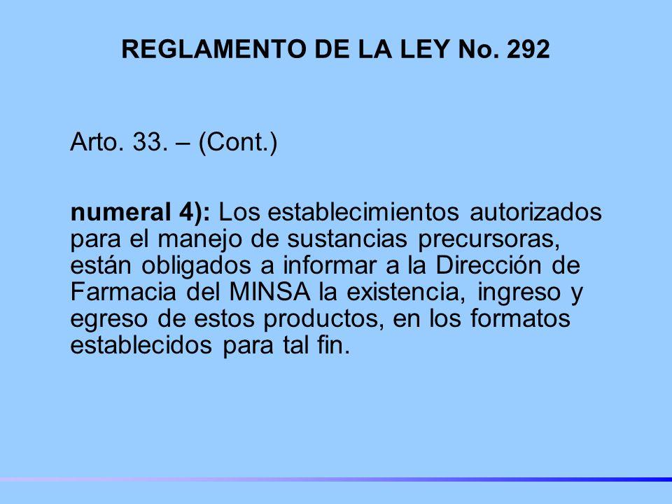 REGLAMENTO DE LA LEY No.292 Arto. 33.