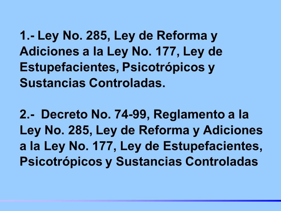 1.- Ley No.285, Ley de Reforma y Adiciones a la Ley No.