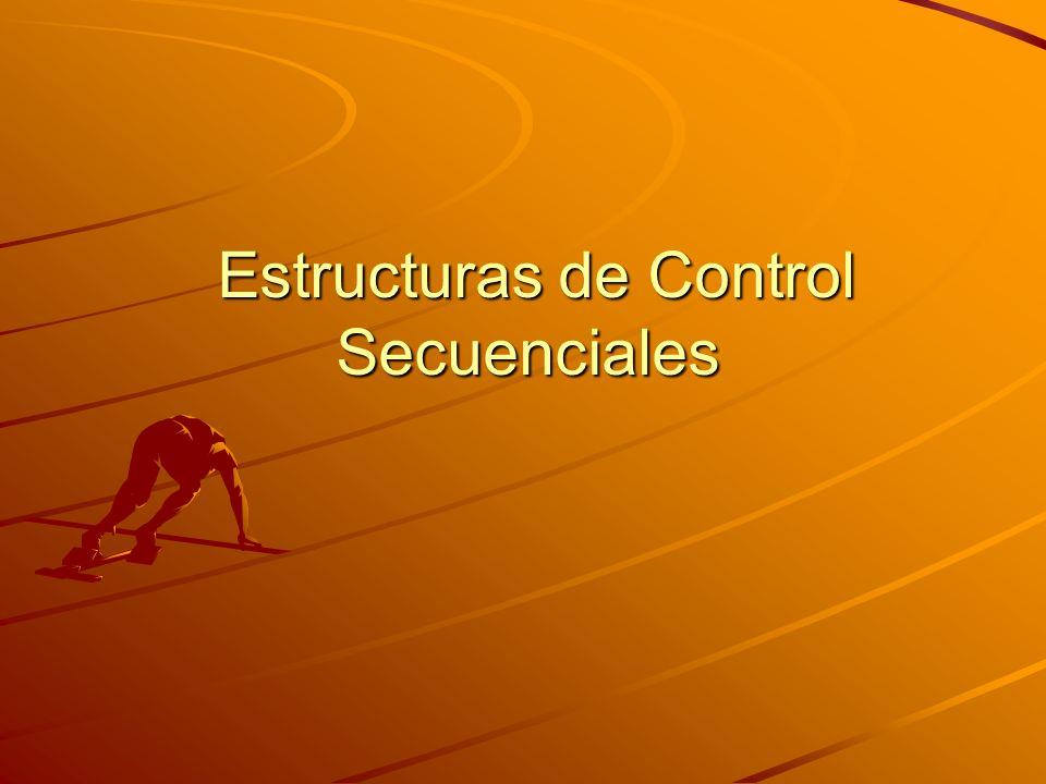 Estructuras de Control Secuenciales