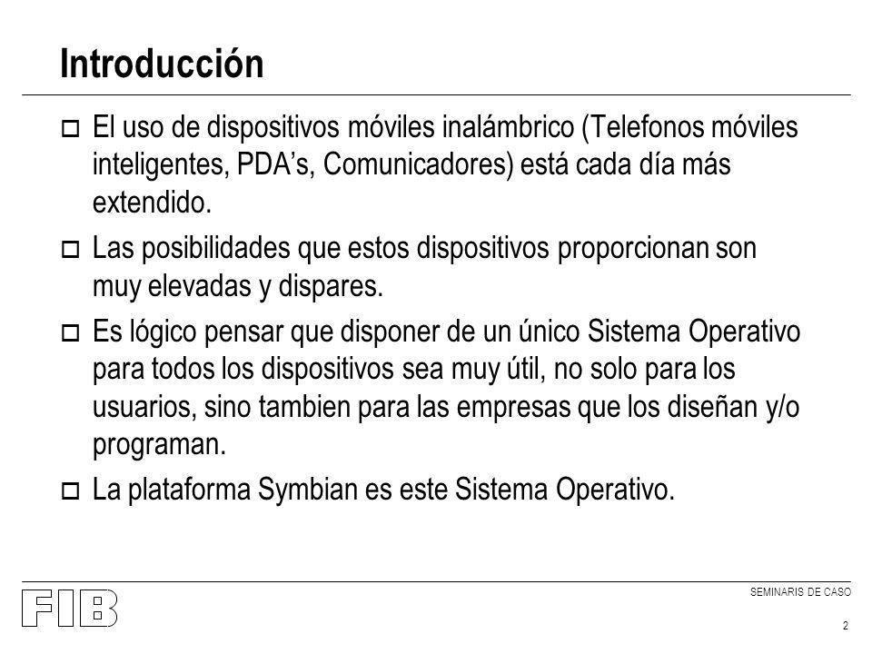 SEMINARIS DE CASO 13 Desarrollo de software o La base del sistema proporciona utilidades (SDKs) para construir programas.