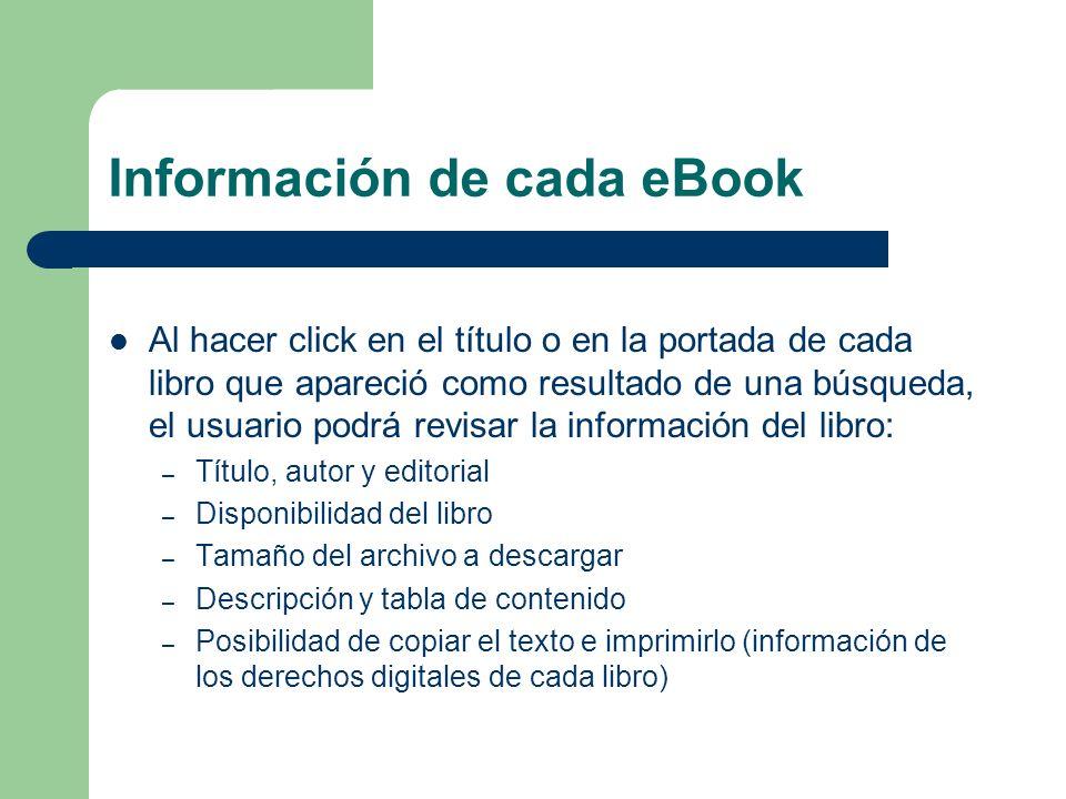 Información de cada eBook Al hacer click en el título o en la portada de cada libro que apareció como resultado de una búsqueda, el usuario podrá revi