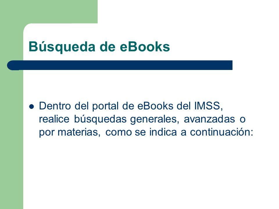 Ayuda en línea El Portal de eBooks del IMSS cuenta con una sección de ayuda, que consta de las preguntas más frecuentes acerca de los eBooks, el funcionamiento del portal, el software de lectura Adobe Reader, resolución de problemas técnicos, etc.