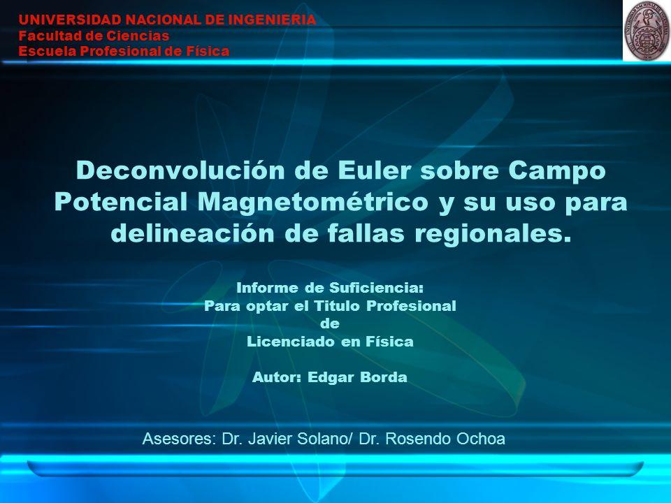 Deconvolución de Euler sobre Campo Potencial Magnetométrico y su uso para delineación de fallas regionales.