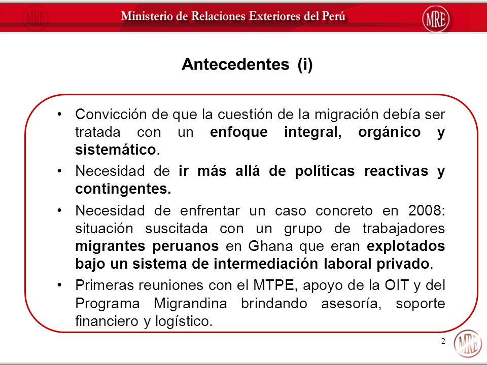2 Antecedentes (i) Convicción de que la cuestión de la migración debía ser tratada con un enfoque integral, orgánico y sistemático. Necesidad de ir má