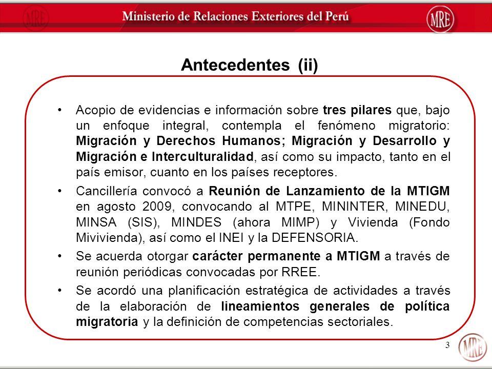 3 Antecedentes (ii) Acopio de evidencias e información sobre tres pilares que, bajo un enfoque integral, contempla el fenómeno migratorio: Migración y