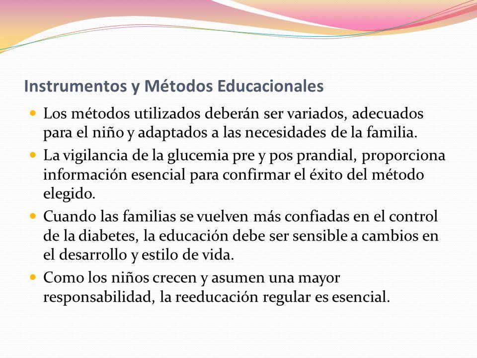 Instrumentos y Métodos Educacionales Los métodos utilizados deberán ser variados, adecuados para el niño y adaptados a las necesidades de la familia.